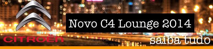 Novo Citroen C4 Lounge 2014 Preço